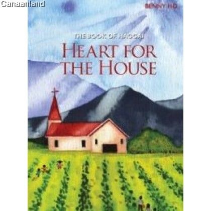 Book of Haggai - Heart for the House