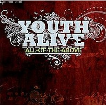Youth Alive - All of the Above