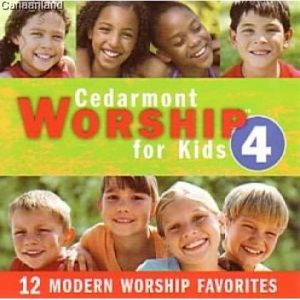Cedarmont Worship For Kids Vol 4