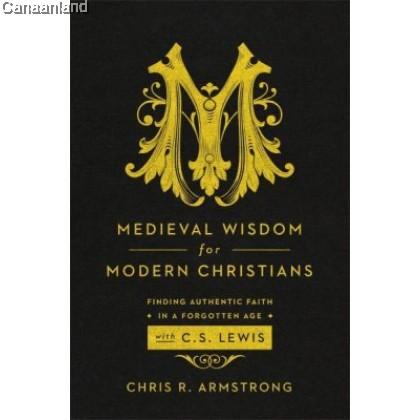 Medieval Wisdom for Modern Christians (POD)