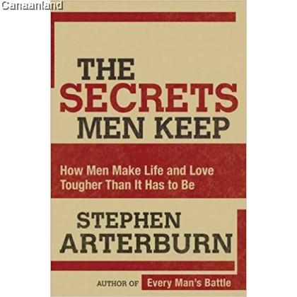 The Secrets Men Keep: How Men Make Lif