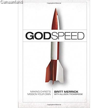 Godspeed: Making Christ's Mission Your O