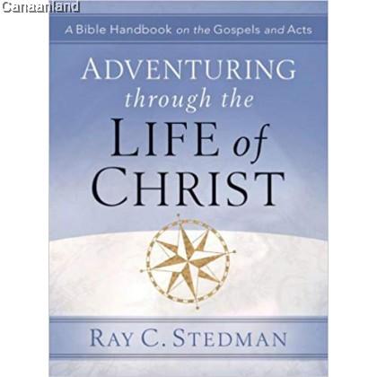 Adventuring through the Life of Christ