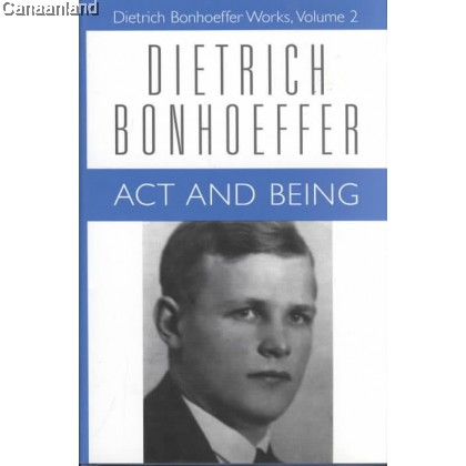 Dietrich Bonhoeffe - Act and Being, HC